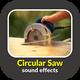 Circular Saw Sound Effects