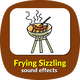 Frying Sizzling Sounds