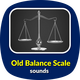 Old Balance Scale Sounds