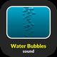 Water Bubbles Sound