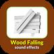 Wood Falling Sound Effects