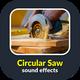 Circular Saw Sounds