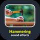 Hammering Wood Sounds