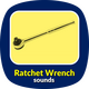 Ratchet Wrench Sounds