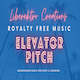 Elevator Pitch - Corporate and Uplifting