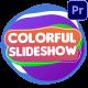Colorful Slideshow | Premiere Pro MOGRT