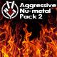 Aggressive Nu-metal Pack 2