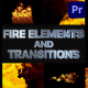 VFX Fire Elements And Transitions | Premiere Pro MOGRT - VideoHive Item for Sale