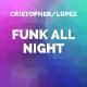 Funk All Night