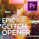 Glitch Opener Slideshow for Premiere Pro - VideoHive Item for Sale