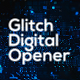 Glitch Technology Opener - VideoHive Item for Sale