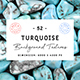 52 Turquoise Background Textures - 3DOcean Item for Sale
