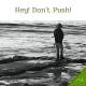 Hey! Don't Push!
