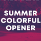 Summer Colorful Opener | After Effects Template - VideoHive Item for Sale