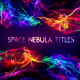 Space Nebula Titles - VideoHive Item for Sale
