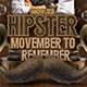 Hipster Movember To Remember - GraphicRiver Item for Sale