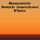 Romantic South American Flute