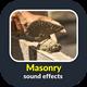 Masonry Sound Effects