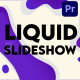 Liquid Slideshow   Premiere Pro MOGRT - VideoHive Item for Sale