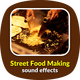 Street Food Making Sounds