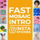 Fast Mosaic Intro - VideoHive Item for Sale