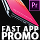 Fast App Promo - Dynamic & Stylish Mobile App Demonstration Video Premiere Pro - VideoHive Item for Sale