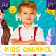 Kids Channel Opener   MOGRT - VideoHive Item for Sale