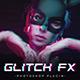 Glitch FX | Photoshop Plugin - GraphicRiver Item for Sale