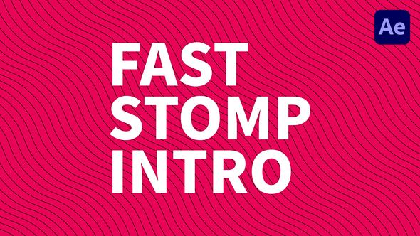 Fast Stomp Intro