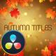 Autumn Titles - DaVinci Resolve - VideoHive Item for Sale