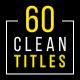 60 Clean Titles | Premiere Pro