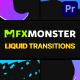 Liquid Transitions | Premiere Pro MOGRT