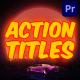 Action Titles | Premiere Pro MOGRT - VideoHive Item for Sale