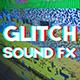 Glitch FX Bundle Pack