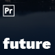 The Future   Animated Titles for Premiere Pro
