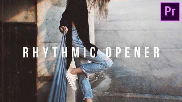 Rhythmic Fast Opener