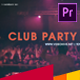 Club Party Intro - VideoHive Item for Sale