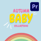 Autumn Baby Collection Mogrt 161 - VideoHive Item for Sale