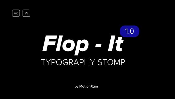 Flop It - Typography - Premiere Pro