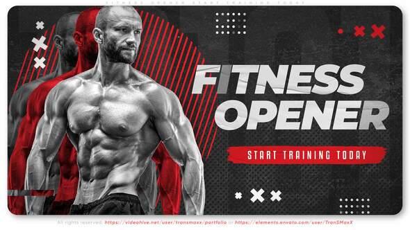 Fitness Opener. Start Training Today