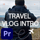 Travel Vlog Intro 3 in 1 - VideoHive Item for Sale