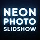 Neon Photo Slideshow - VideoHive Item for Sale