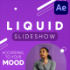 Fresh Liquid Slideshow   After Effects - VideoHive Item for Sale