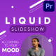 Fresh Liquid Slideshow   Premiere Pro - VideoHive Item for Sale