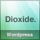 Dioxide Wordpress - ThemeForest Item for Sale