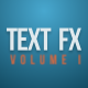 Text Fx Vol.1 - VideoHive Item for Sale