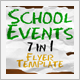 School Events (7 in 1) Flyer - GraphicRiver Item for Sale