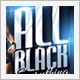 All Black Everything Party Flyer - GraphicRiver Item for Sale
