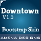 Downtown - Bootstrap Responsive Skin - CodeCanyon Item for Sale