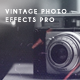 Vintage Photo Effects Pro - GraphicRiver Item for Sale